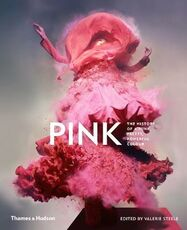 Libro in inglese Pink: The History of a Punk, Pretty, Powerful Colour