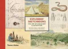 Libro in inglese Explorers' Sketchbooks: The Art of Discovery & Adventure Huw Lewis-Jones