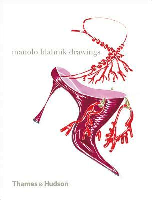 67685078a8da5 Manolo Blahnik Drawings - Libro in lingua inglese - Thames & Hudson ...