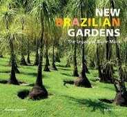 Libro in inglese New Brazilian Gardens: The Legacy of Burle Marx Roberto Silva