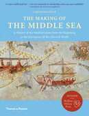 Libro in inglese The Making of the Middle Sea: A History of the Mediterranean from the Beginning to the Emergence of the Classical World Cyprian Broodbank