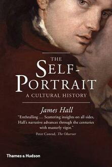 The Self-Portrait: A Cultural History - James Hall - cover