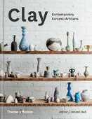 Libro in inglese Clay: Contemporary Ceramic Artisans Amber Creswell Bell Keith Brymer Jones