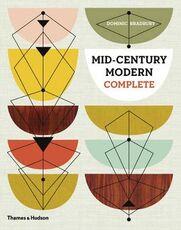 Libro in inglese Mid-Century Modern Complete Dominic Bradbury
