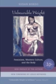 Unbearable Weight: Feminism, Western Culture, and the Body - Susan Bordo - cover