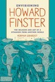 Envisioning Howard Finster: The...