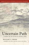 Libro in inglese Uncertain Path: A Search for the Future of National Parks William C. Tweed