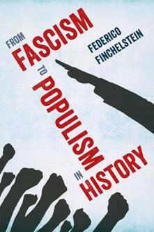 From Fascism to Populism in History - Federico Finchelstein - cover