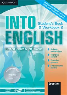 Into english. Student's book-Workbook. Per le Scuole superiori. Con CD Audio. Con DVD-ROM. Con espansione online. Vol. 2 - Herbert Puchta,Jeff Stranks - copertina