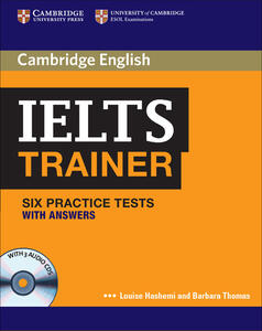 IELTS Trainer Six Practice Tests with Answers and Audio CDs (3) - Louise Hashemi,Barbara Thomas - cover