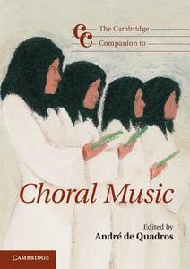 Libro in inglese The Cambridge Companion to Choral Music