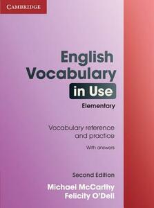 English vocabulary in use. Elementary. With answers - Michael McCarthy,Felicity O'Dell - copertina