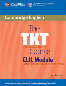 The TKT Course CLIL Module - Kay Bentley - cover