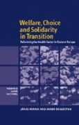 Libro in inglese Welfare, Choice and Solidarity in Transition: Reforming the Health Sector in Eastern Europe Janos Kornai Karen Eggleston
