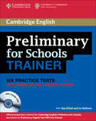 Libro in inglese Preliminary for Schools Trainer Six Practice Tests with Answers, Teacher's Notes and Audio CDs (3) Sue Elliott Liz Gallivan