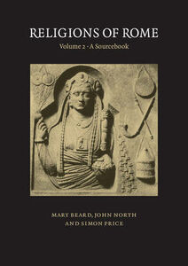 Libro inglese Religions of Rome: Volume 2, A Sourcebook Mary Beard , John North , Simon Price