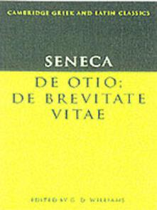 Seneca: De otio; De brevitate vitae - Seneca - cover