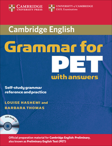 Libro inglese Cambridge Grammar for PET Book with Answers and Audio CD: Self-Study Grammar Reference and Practice Louise Hashemi , Barbara Thomas