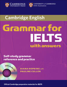 Cambridge Grammar for IELTS Student's Book with Answers and Audio CD - Diane Hopkins - cover