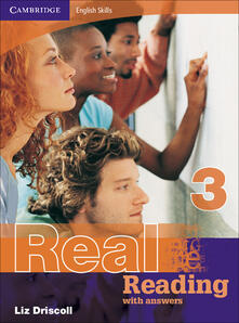 Cambridge English Skills Real Reading 3 with answers - Liz Driscoll - cover
