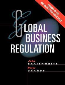 Global Business Regulation - John Braithwaite,Peter Drahos - cover