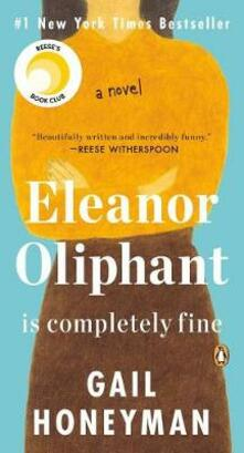 Eleanor Oliphant Is Completely Fine - Gail Honeyman - cover