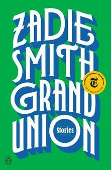 Grand Union: Stories - Zadie Smith - cover