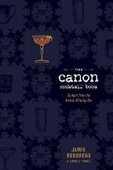 Libro in inglese The Canon Cocktail Book Jamie Boudreau James O. Fraioli