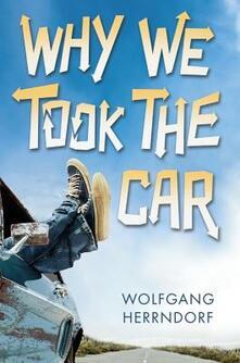 Why We Took Car - Wolfgang Herrndorf - cover