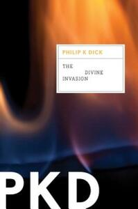 The Divine Invasion - Philip K Dick - cover