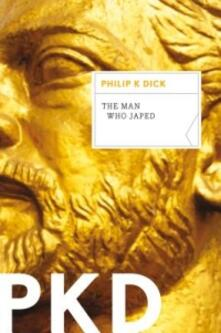 The Man Who Japed - Philip K Dick - cover