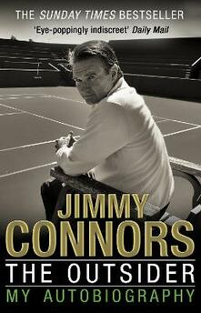 The outsider. My autobiography - Jimmy Connors - copertina