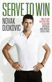 Libro in inglese Serve to Win: The 14-day Gluten-free Plan for Physical and Mental Excellence Novak Djokovic