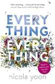 Libro in inglese Everything, Everything Nicola Yoon