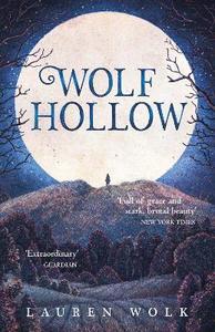 Libro in inglese Wolf Hollow  - Lauren Wolk