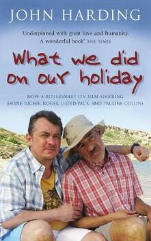 What We Did On Our Holiday - John Harding - cover