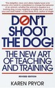 Don't Shoot the Dog: The