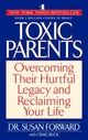 Toxic Parents: Overcomin
