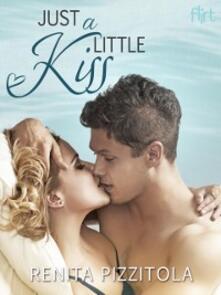 Just a Little Kiss