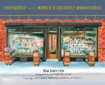 Libro in inglese Footnotes from the World's Greatest Bookstores: True Tales and Lost Moments from Book Buyers, Booksellers, and Book Lovers Bob Eckstein Garrison Keillor