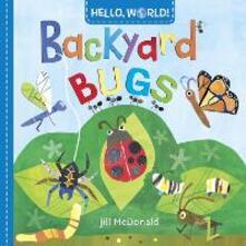 Hello, World! Backyard Bugs - Jill McDonald - cover