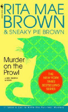 Murder on the Prowl: A Mrs Murphy Mystery - Rita Mae Brown - cover