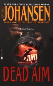 Dead Aim - Iris Johansen - cover