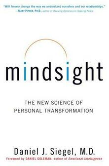 Mindsight: The New Science of Personal Transformation - Daniel J Siegel - cover