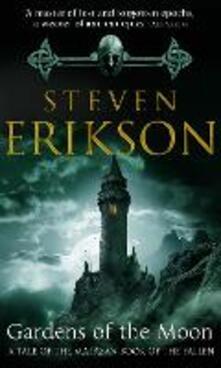Gardens Of The Moon: (Malazan Book Of The Fallen 1) - Steven Erikson - cover