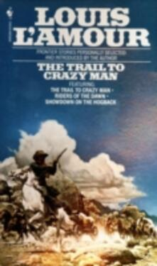 Trail to Crazy Man