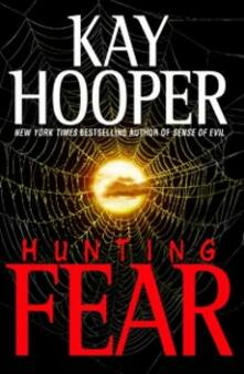 Hunting Fear