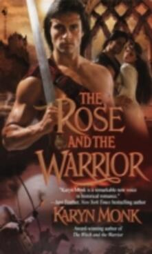 Rose and the Warrior