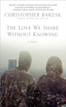 Love We Share Without Knowing