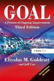 The Goal: A Process of Ongoing Improvement - Eliyahu M. Goldratt,Jeff Cox - cover
